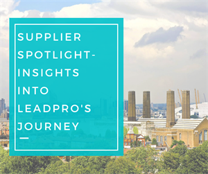 Supplier Spotlight- Insights Into LeadPro's Journey